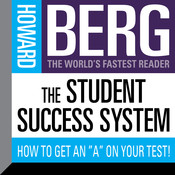 The Student Success System: How to Get an A on Your Test! Audiobook, by Howard Stephen Berg