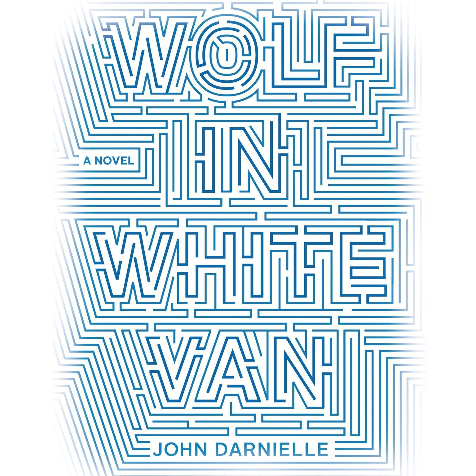 Printable Wolf in White Van: A Novel Audiobook Cover Art