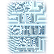 Wolf in White Van: A Novel Audiobook, by John Darnielle