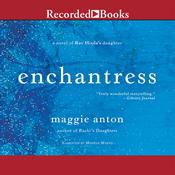 Enchantress: A Novel of Rav Hisdas Daughter Audiobook, by Maggie Anton