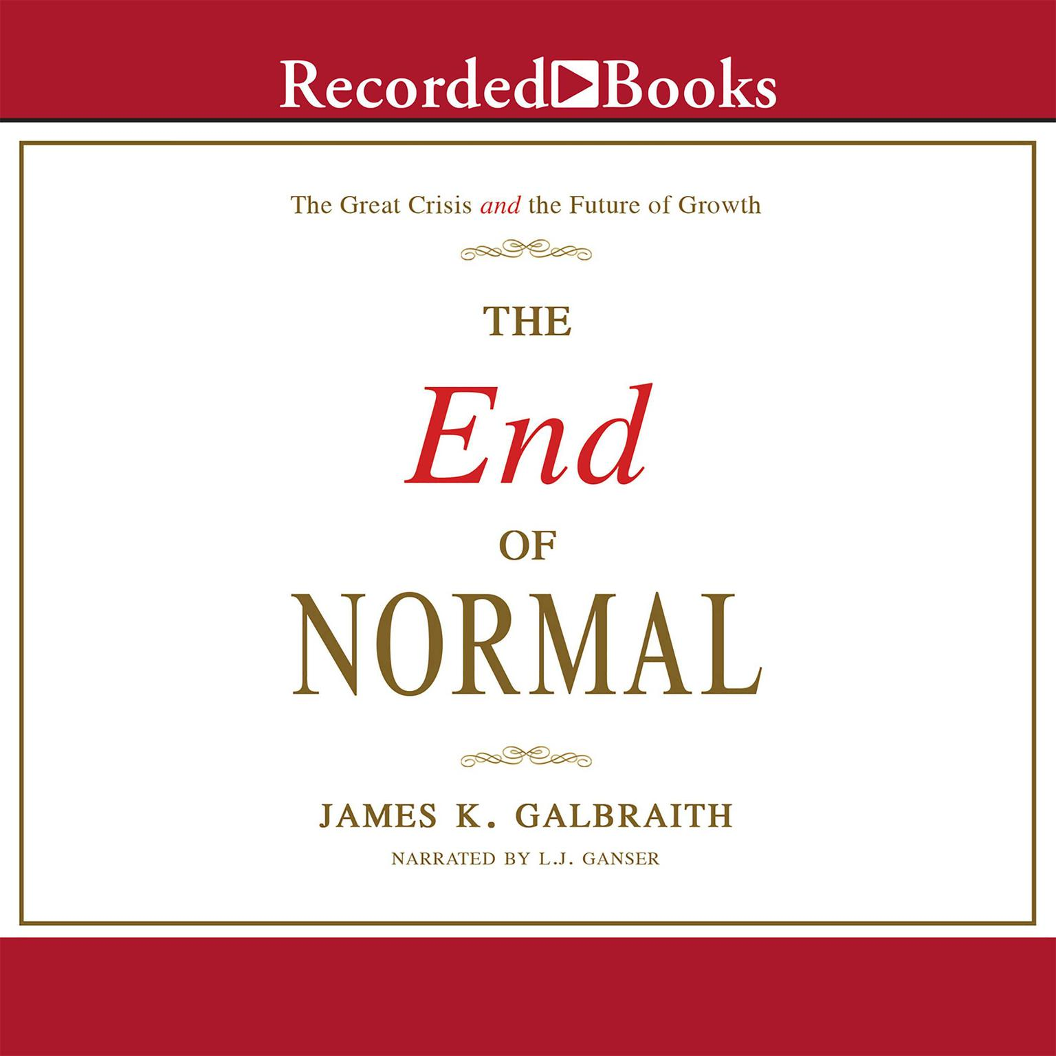 Printable The End of Normal: The Great Crisis and the Future of Growth Audiobook Cover Art