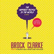 The Happiest People in the World Audiobook, by Brock Clarke