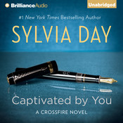 Captivated by You Audiobook, by Sylvia Day