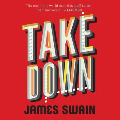 Take Down Audiobook, by James Swain