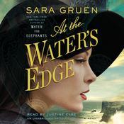 At the Waters Edge: A Novel, by Sara Gruen