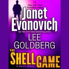 The Shell Game: A Fox and OHare Short Story: A Fox and O'Hare Short Story Audiobook, by Janet Evanovich, Lee Goldberg