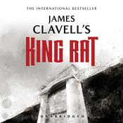 King Rat: The Epic Novel of War and Survival Audiobook, by James Clavell
