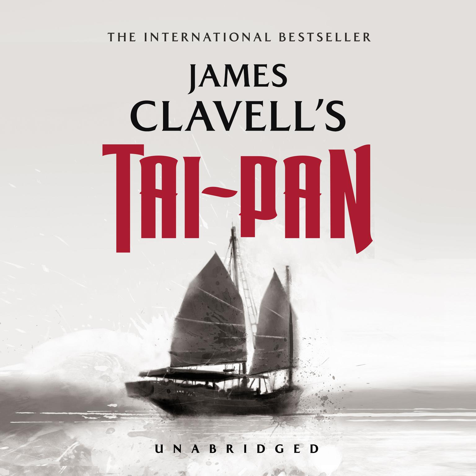 Printable Tai-Pan: The Epic Novel of the Founding of Hong Kong Audiobook Cover Art