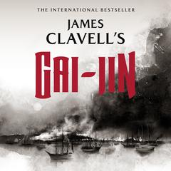 Gai-Jin: The Epic Novel of the Birth of Modern Japan Audiobook, by James Clavell