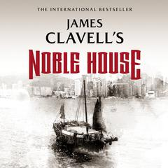 Noble House Audiobook, by James Clavell