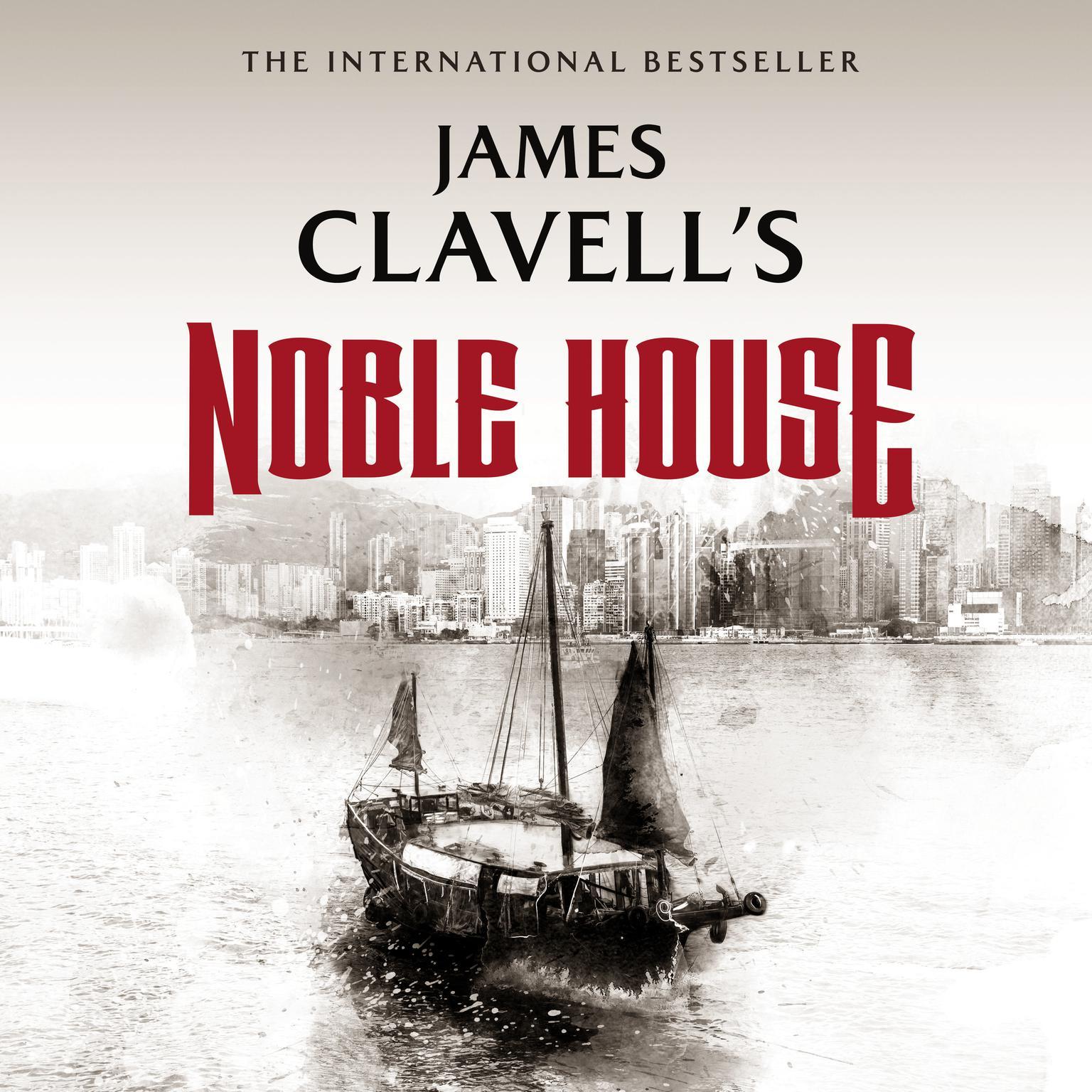 Printable Noble House: The Epic Novel of Modern Hong Kong Audiobook Cover Art