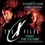 Fight the Future Audiobook, by Elizabeth Hand, Chris Carter