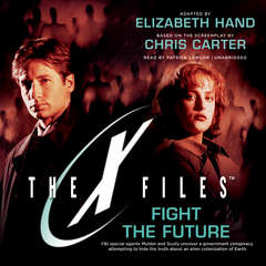 Fight the Future Audiobook, by Chris Carter, Elizabeth Hand