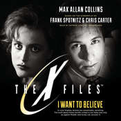 I Want to Believe, by Max Allan Collins|