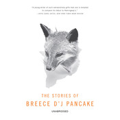 Stories of Breece DJ Pancake Audiobook, by Breece D'J Pancake, Andre Dubus