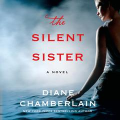 The Silent Sister: A Novel Audiobook, by Diane Chamberlain