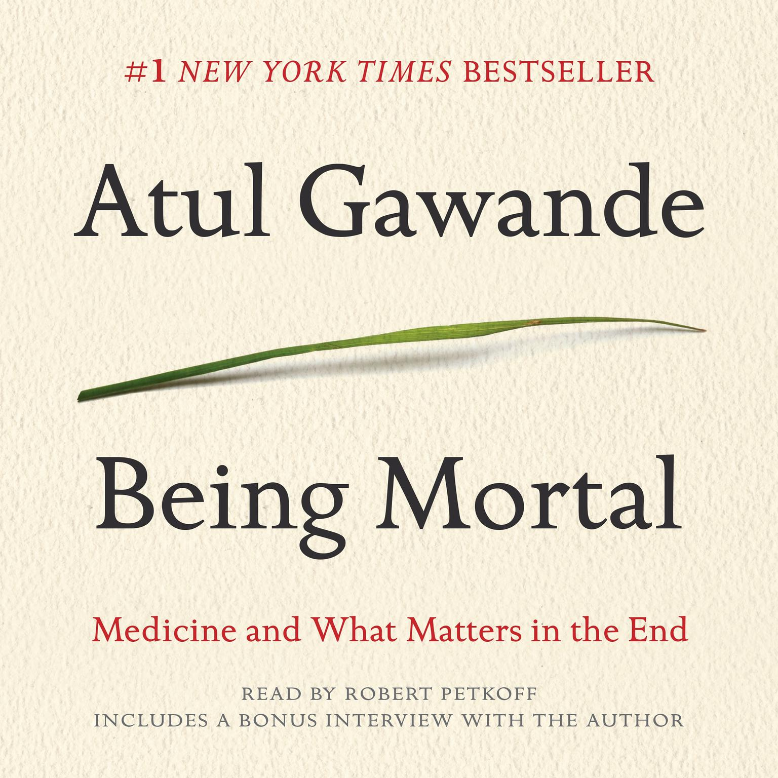 Printable Being Mortal: Medicine and What Matters in the End Audiobook Cover Art