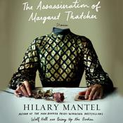 The Assassination of Margaret Thatcher: Stories, by Hilary Mantel