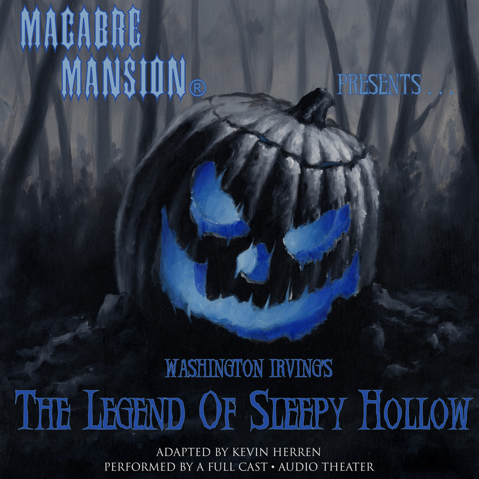Printable Macabre Mansion Presents … The Legend of Sleepy Hollow Audiobook Cover Art