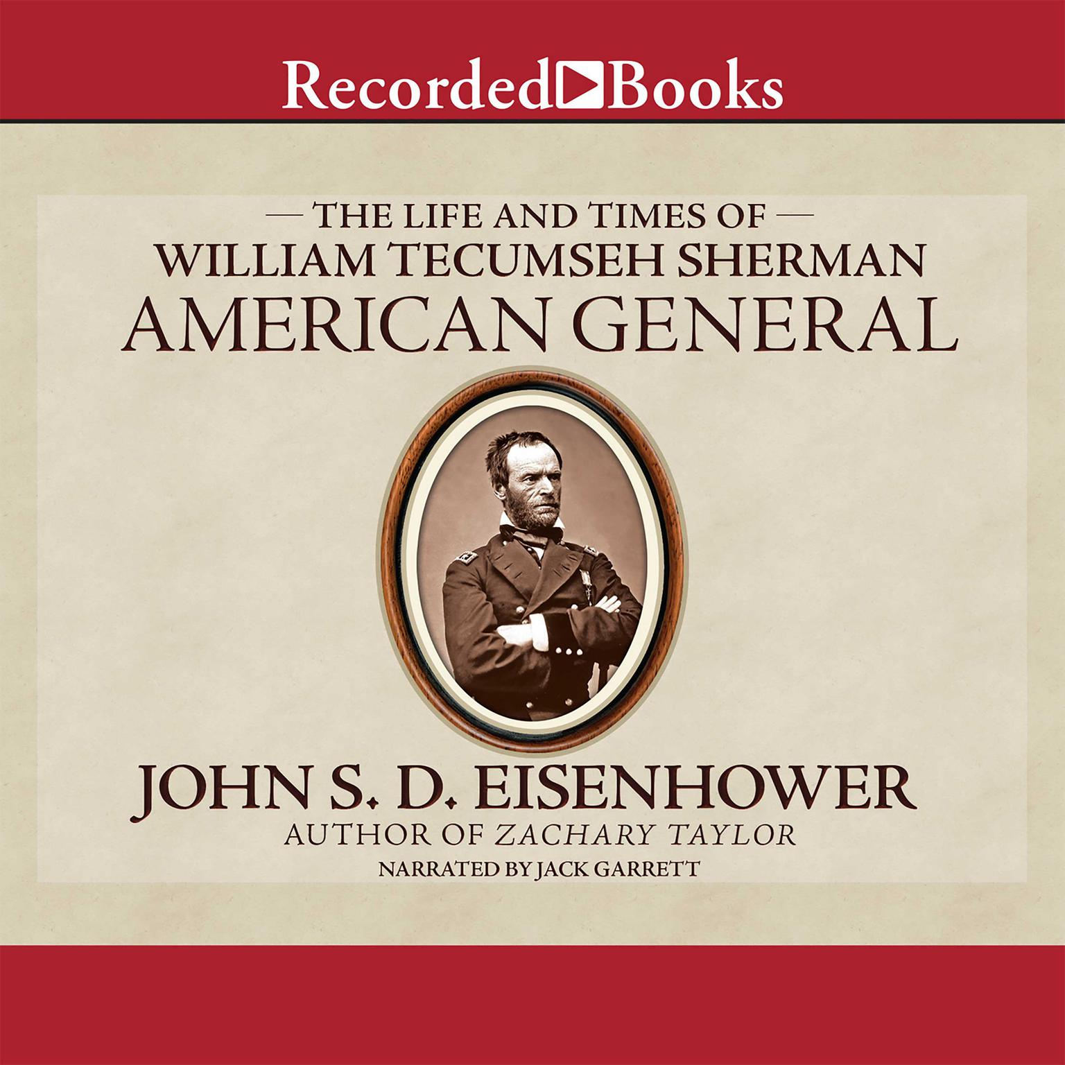 Printable American General: The Life and Times of William Tecumseh Sherman Audiobook Cover Art