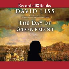 The Day of Atonement: A Novel Audiobook, by David Liss