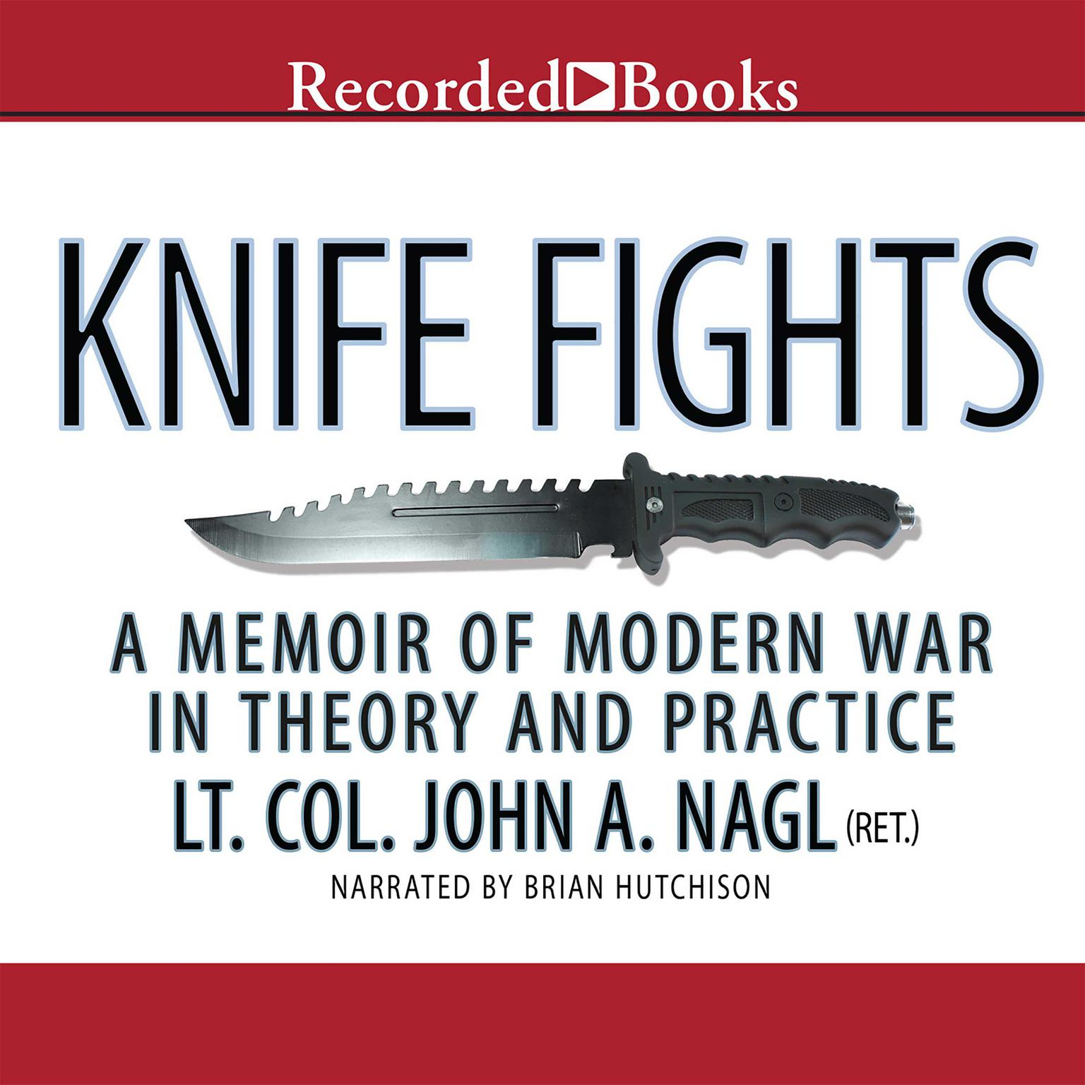 Printable Knife Fights: A Memoir of Modern War in Theory and Practice Audiobook Cover Art