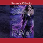 Priestess Dreaming, by Yasmine Galenorn