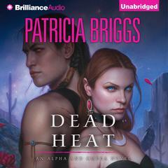 Dead Heat Audiobook, by Patricia Briggs
