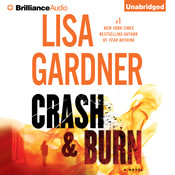 Crash & Burn Audiobook, by Lisa Gardner