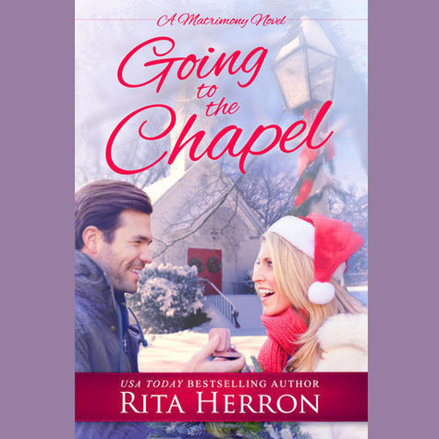 Going to the Chapel: A Novella Audiobook, by Rita Herron