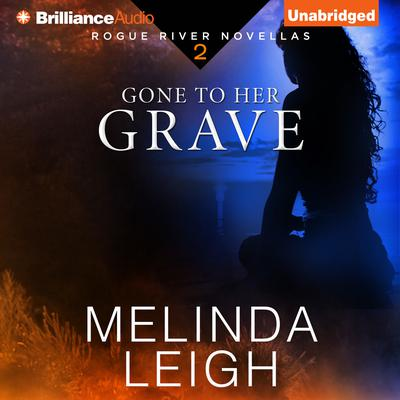 Gone to Her Grave Audiobook, by Melinda Leigh
