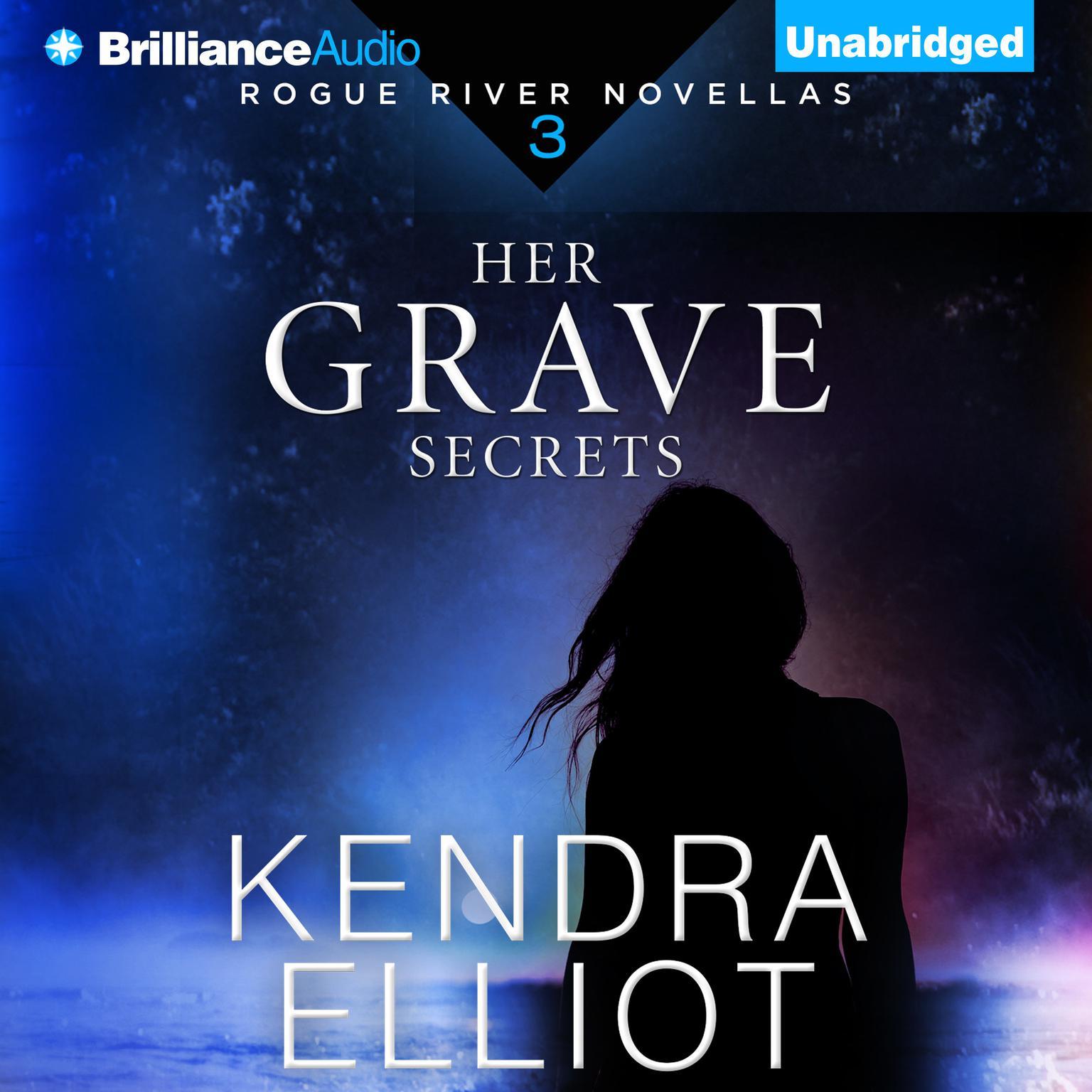 Her Grave Secrets Audiobook, by Kendra Elliot