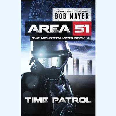 Time Patrol Audiobook, by Bob Mayer