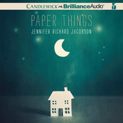 Paper Things, by Jennifer Richard Jacobson