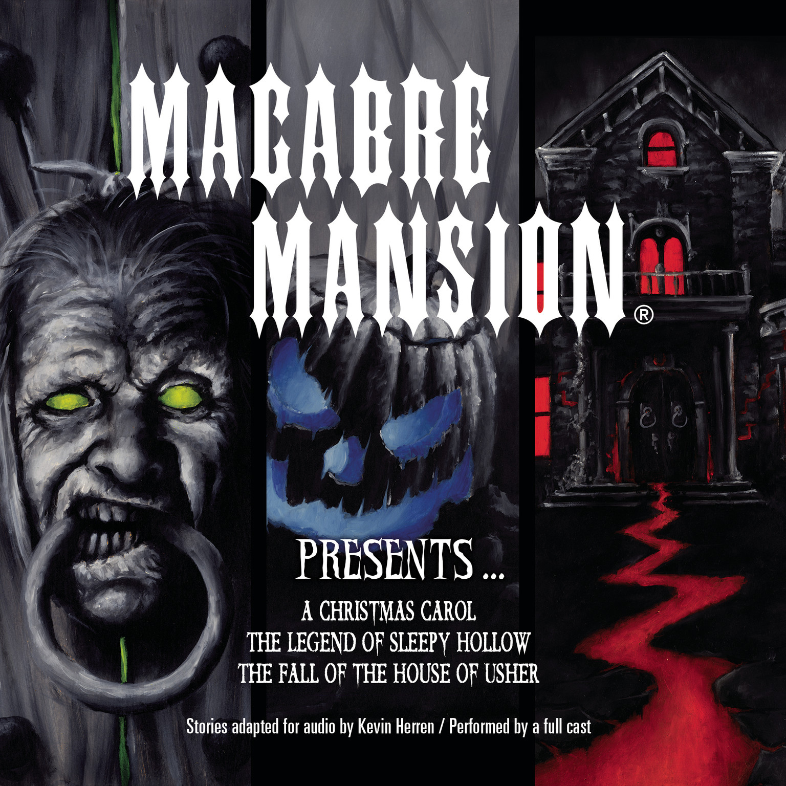 Printable Macabre Mansion Presents … A Christmas Carol, The Legend of Sleepy Hollow, and The Fall of the House of Usher Audiobook Cover Art