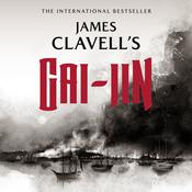 Gai-Jin: The Epic Novel of the Birth of Modern Japan, by James Clavell