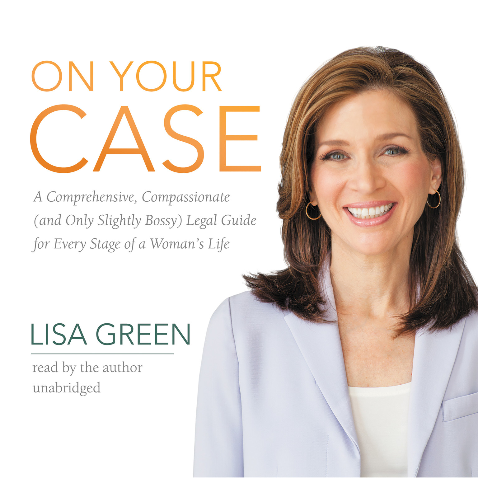 Printable On Your Case: A Comprehensive, Compassionate (and Only Slightly Bossy) Legal Guide for Every Stage of a Woman's Life Audiobook Cover Art