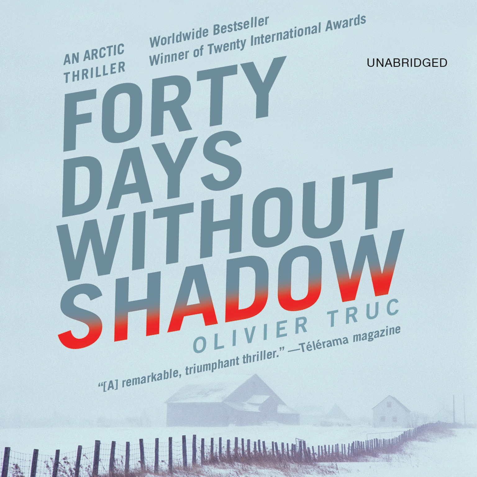 Printable Forty Days without Shadow: An Arctic Thriller Audiobook Cover Art