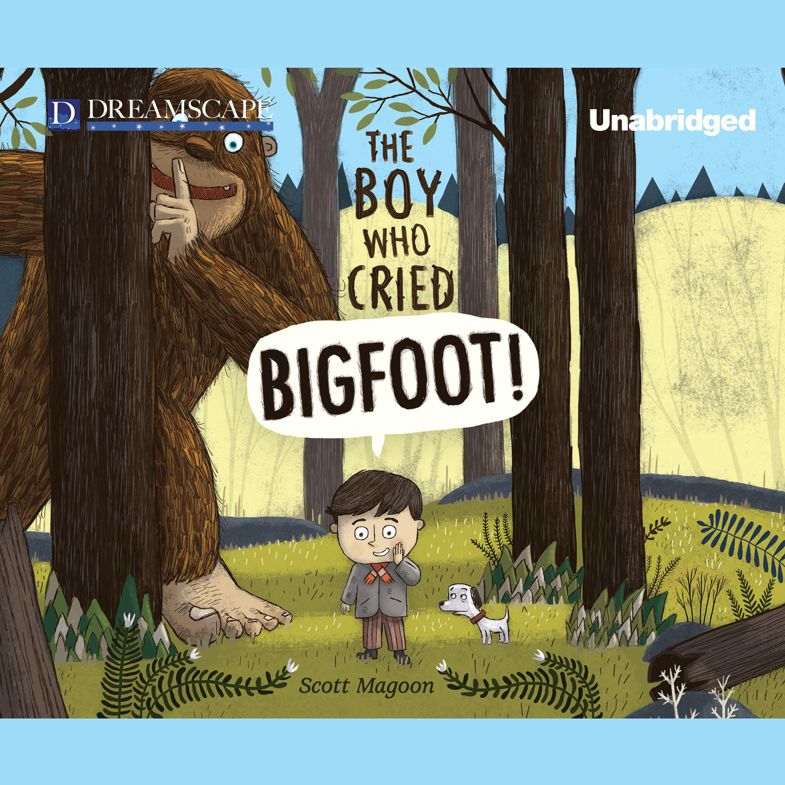 Printable The Boy Who Cried Bigfoot! Audiobook Cover Art