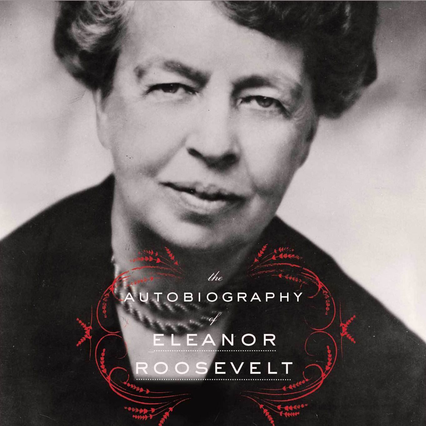 Printable The Autobiography of Eleanor Roosevelt Audiobook Cover Art