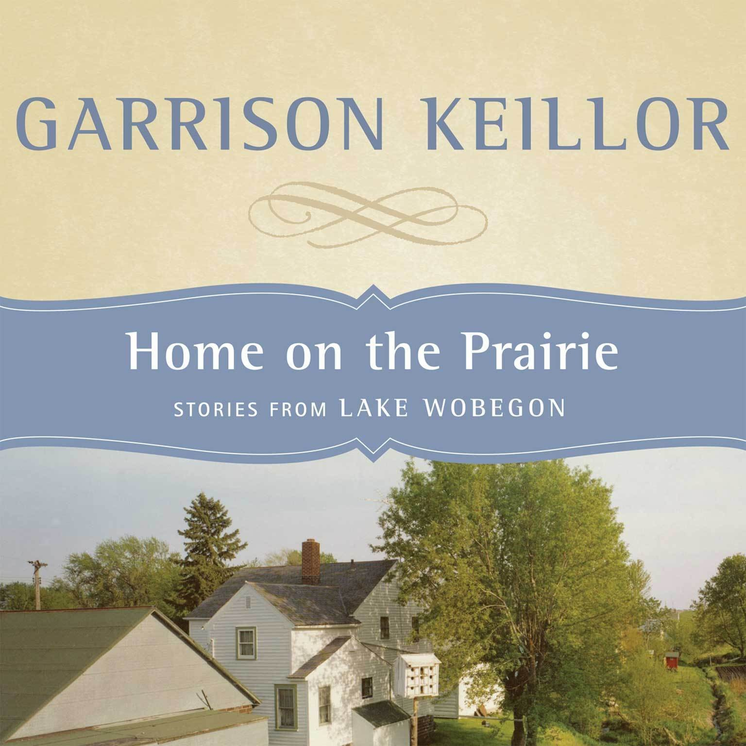 Printable Home on the Prairie: Stories from Lake Wobegon Audiobook Cover Art