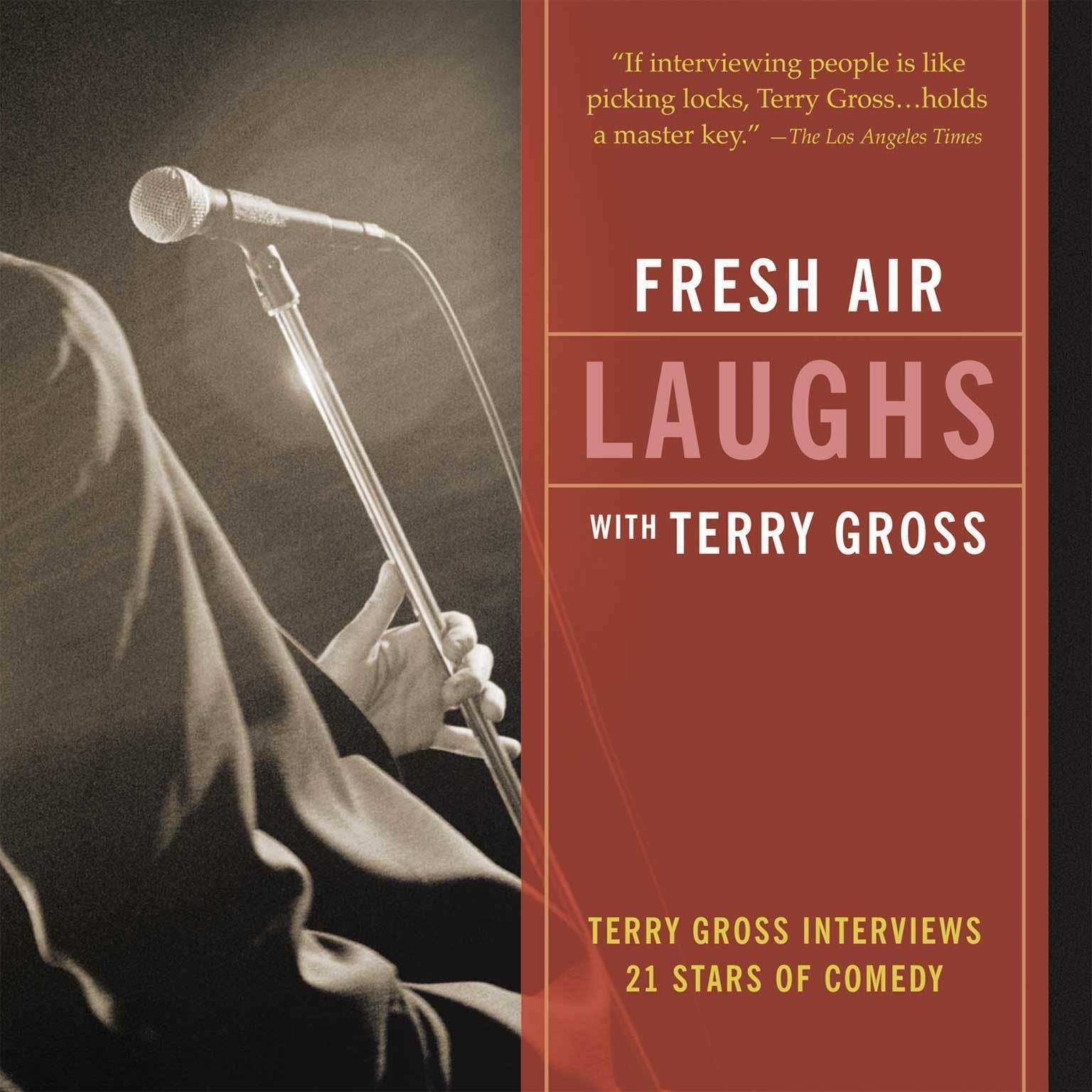 Printable Fresh Air: Laughs: Terry Gross Interviews Twenty-One Stars of Comedy Audiobook Cover Art