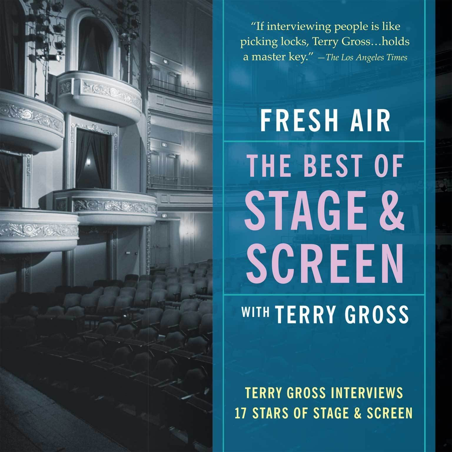 Printable Fresh Air: The Best of Stage and Screen: Terry Gross Interviews Seventeen Stars of Stage and Screen Audiobook Cover Art