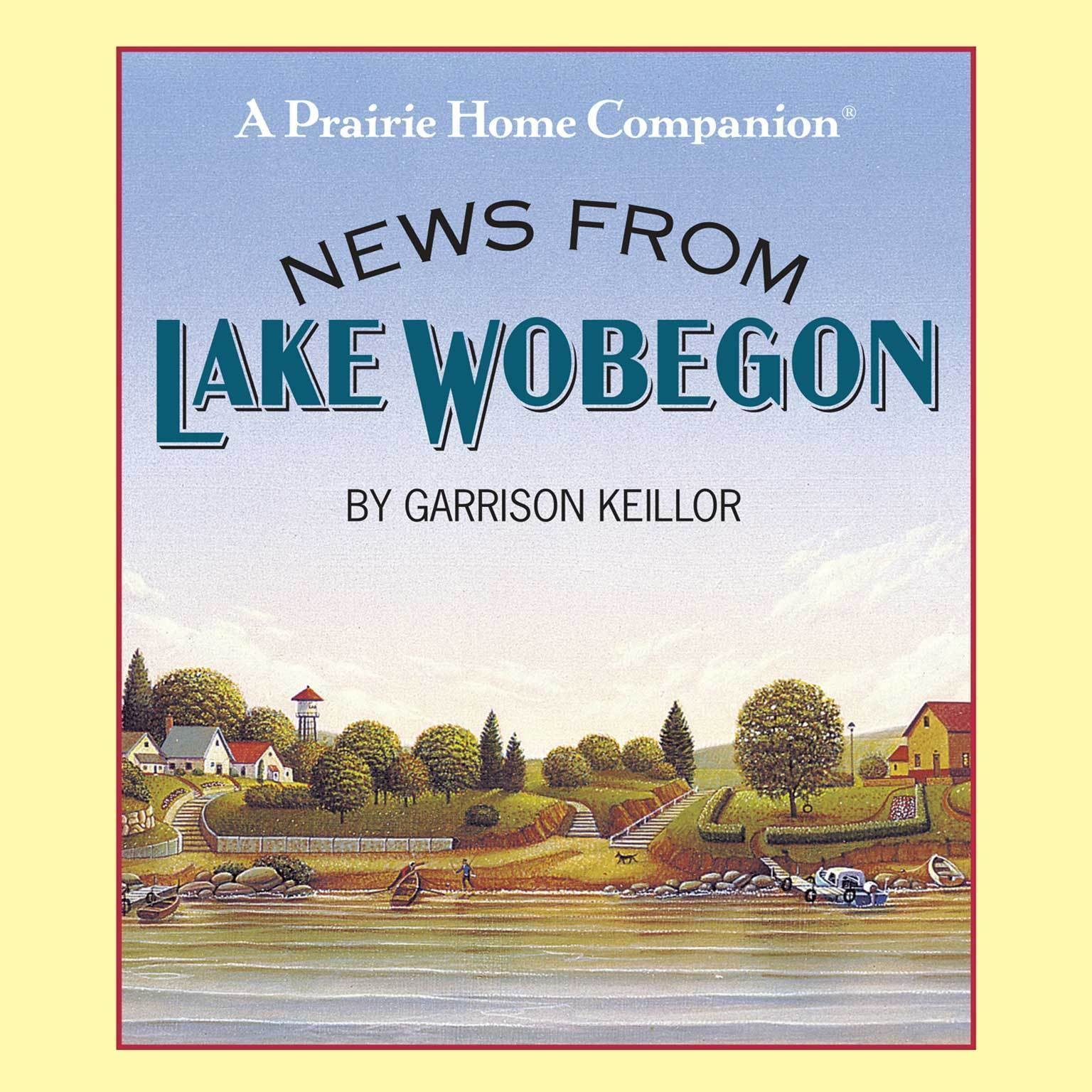 Printable News from Lake Wobegon Audiobook Cover Art