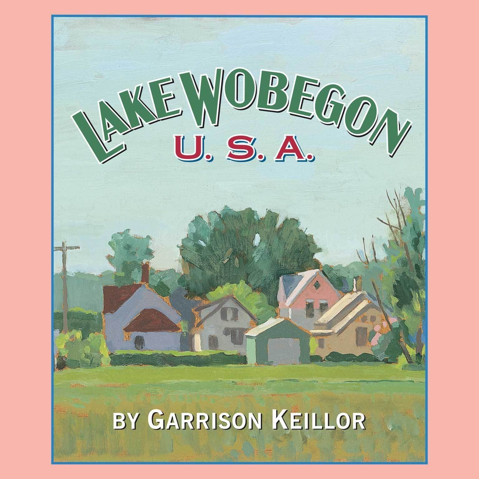 Printable Lake Wobegon U.S.A. Audiobook Cover Art