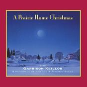 A Prairie Home Christmas, by Garrison Keillor