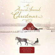 An Amish Second Christmas, by Beth Wiseman, Kathleen Fuller, Ruth Reid, Tricia Goyer