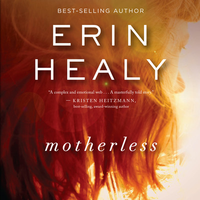 Motherless Audiobook, by Erin Healy