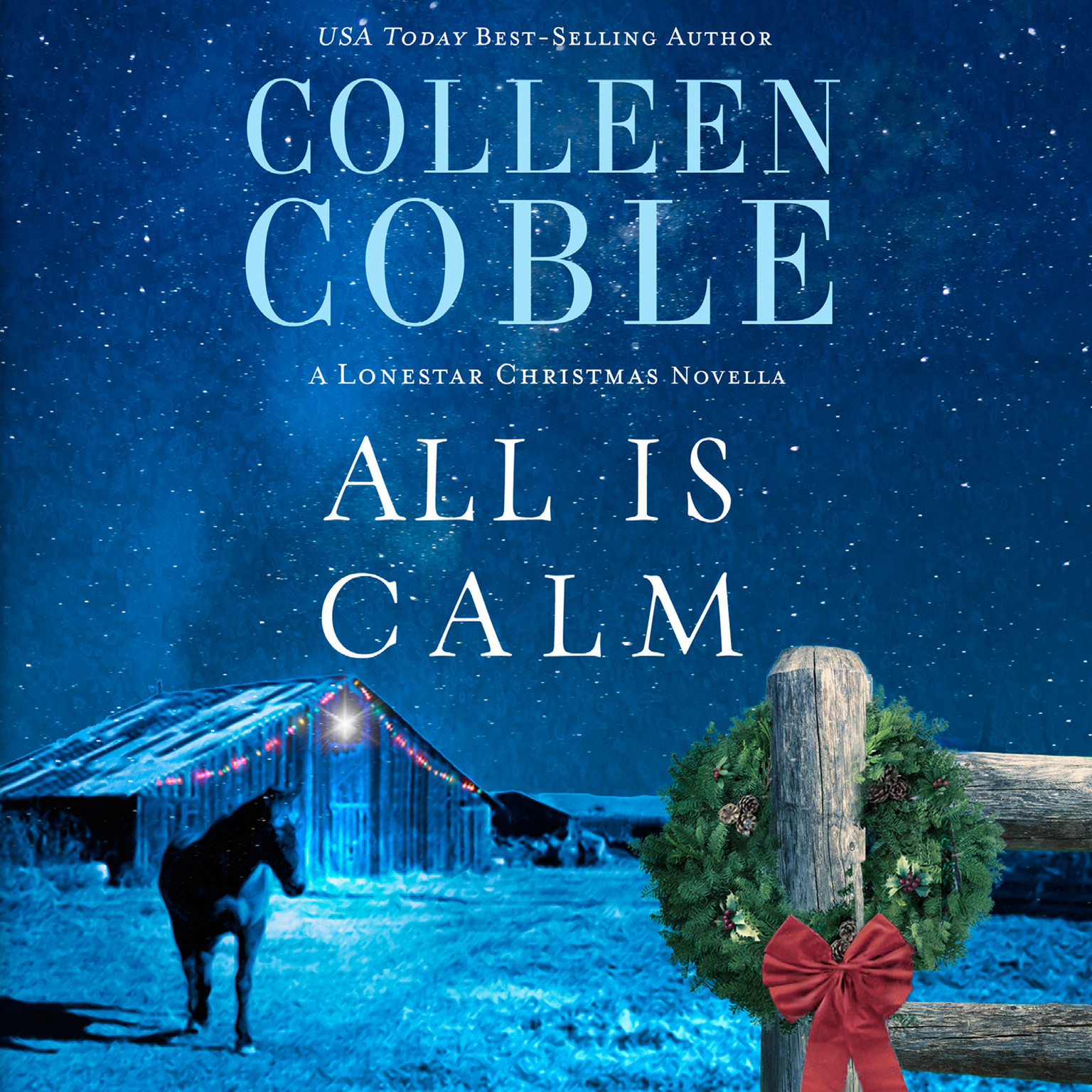 Printable All Is Calm: A Lonestar Christmas Novella Audiobook Cover Art