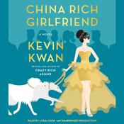 China Rich Girlfriend Audiobook, by Kevin Kwan
